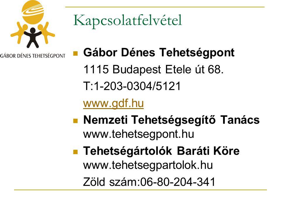 Kapcsolatfelvétel Gábor Dénes Tehetségpont 1115 Budapest Etele út 68.