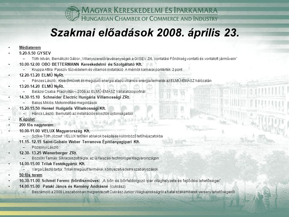 Szakmai előadások 2008. április 23.