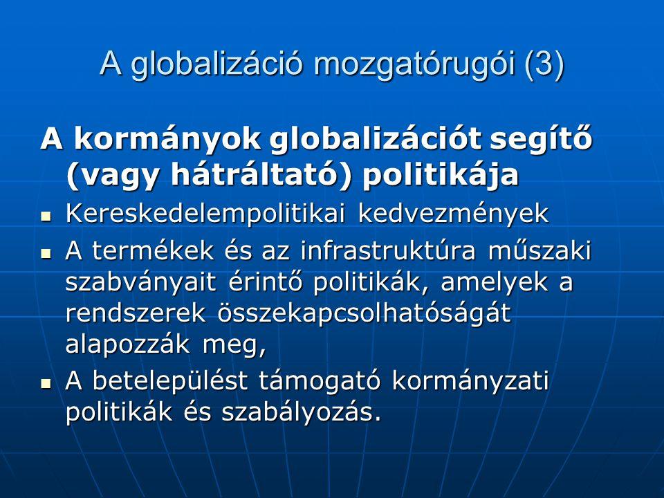 A globalizáció mozgatórugói (3)