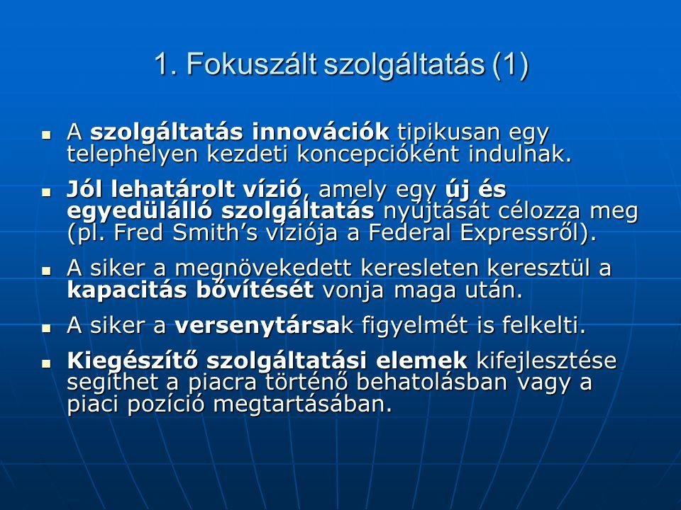 1. Fokuszált szolgáltatás (1)