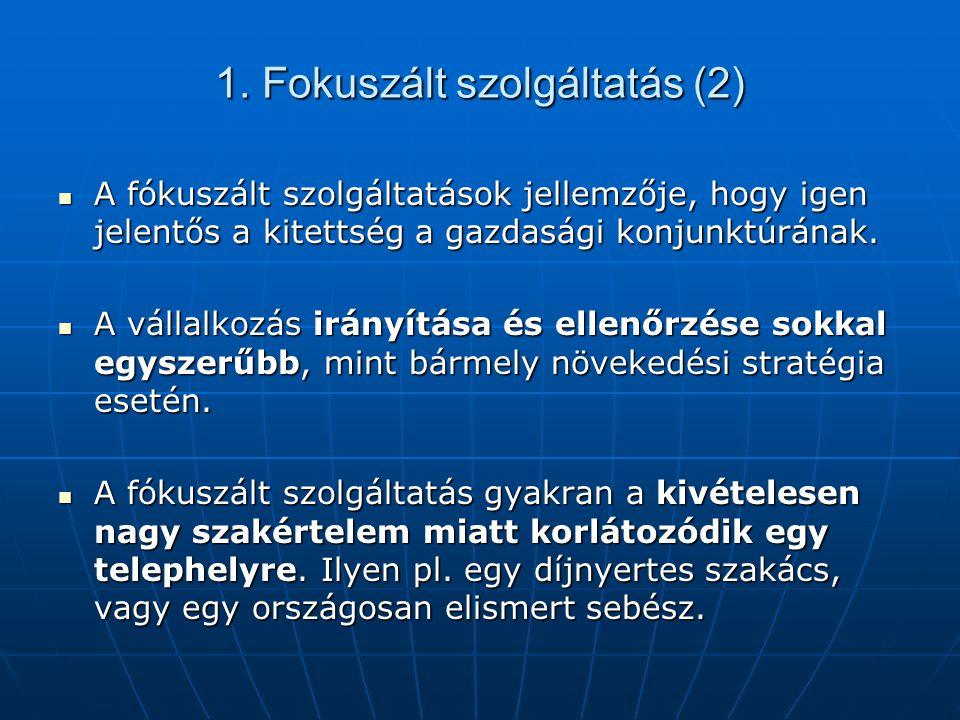 1. Fokuszált szolgáltatás (2)