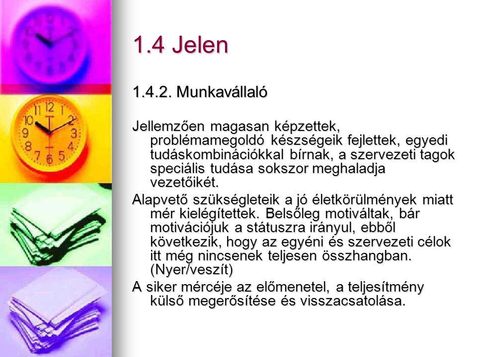 1.4 Jelen 1.4.2. Munkavállaló.