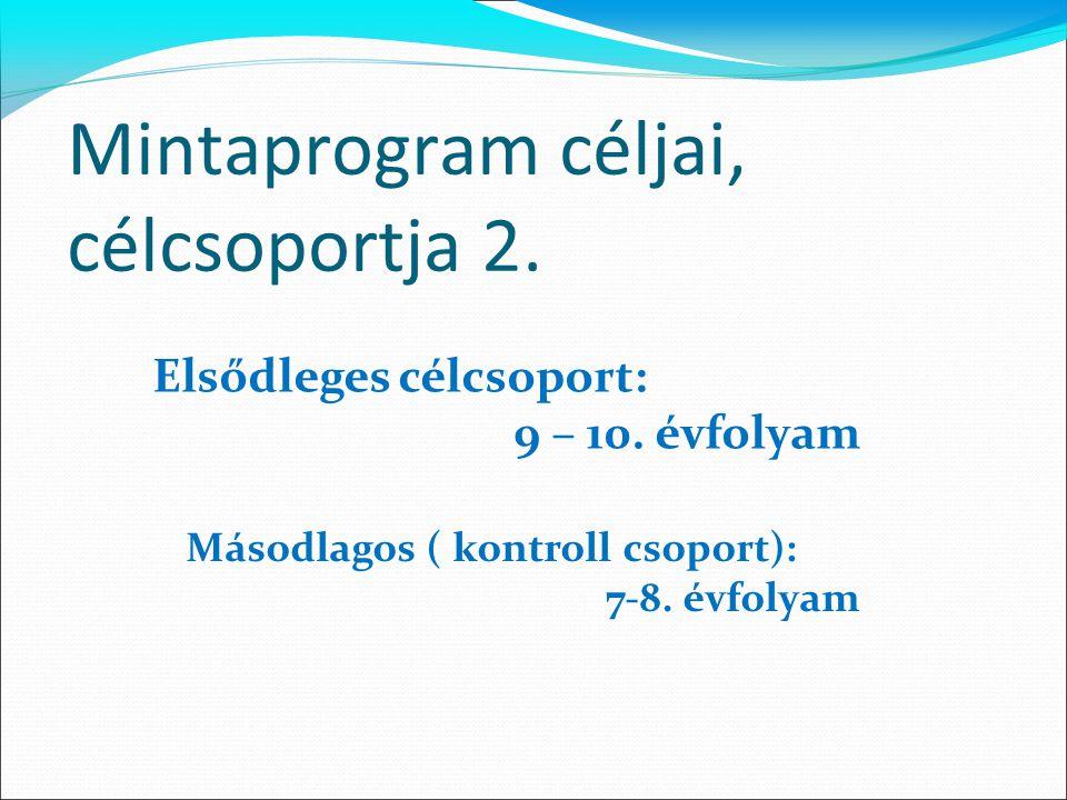 Mintaprogram céljai, célcsoportja 2.