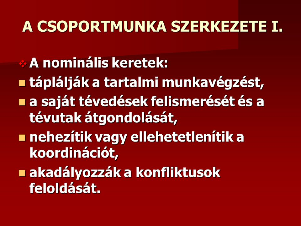 A CSOPORTMUNKA SZERKEZETE I.