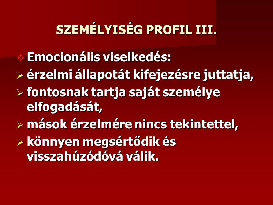 SZEMÉLYISÉG PROFIL III.