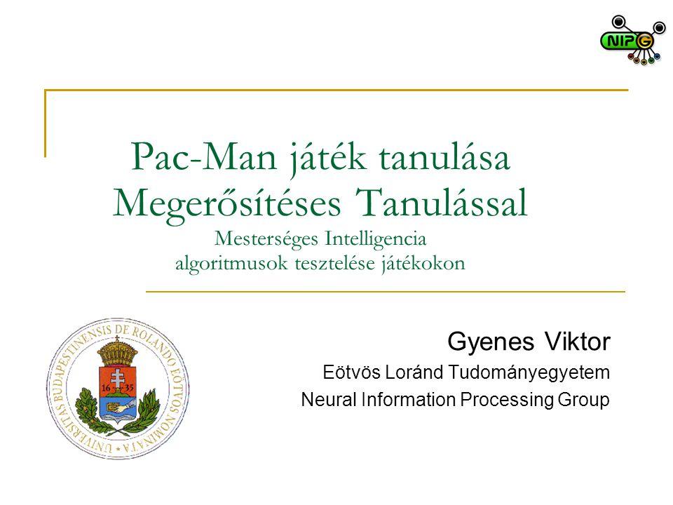 Pac-Man játék tanulása Megerősítéses Tanulással Mesterséges Intelligencia algoritmusok tesztelése játékokon