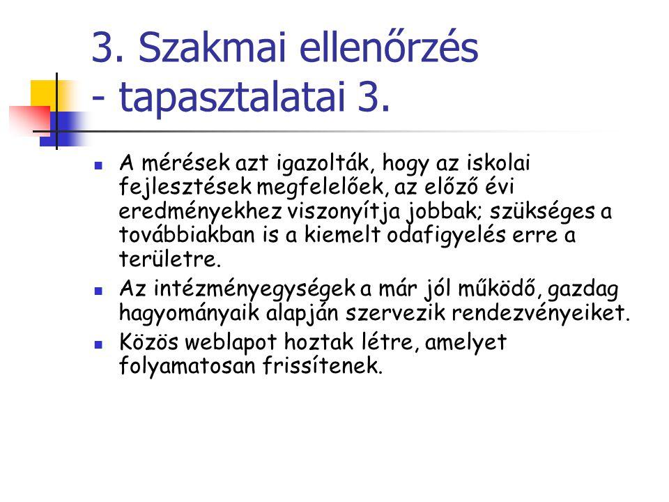 3. Szakmai ellenőrzés - tapasztalatai 3.