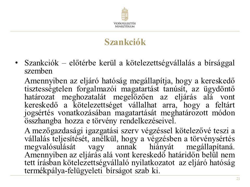 Szankciók Szankciók – előtérbe kerül a kötelezettségvállalás a bírsággal szemben.