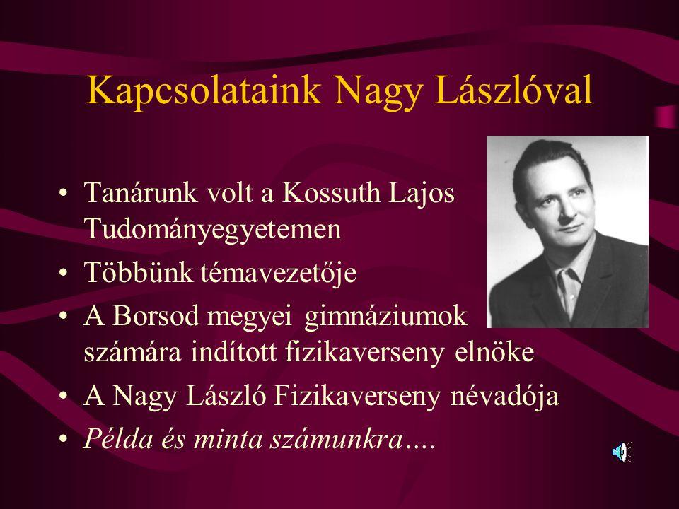 Kapcsolataink Nagy Lászlóval