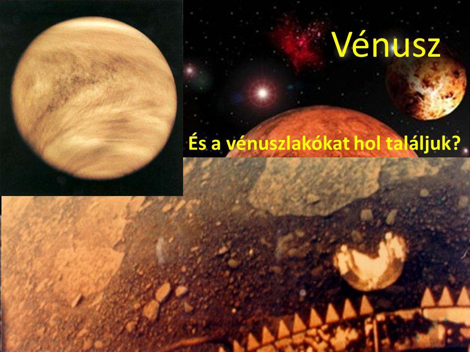 Vénusz És a vénuszlakókat hol találjuk