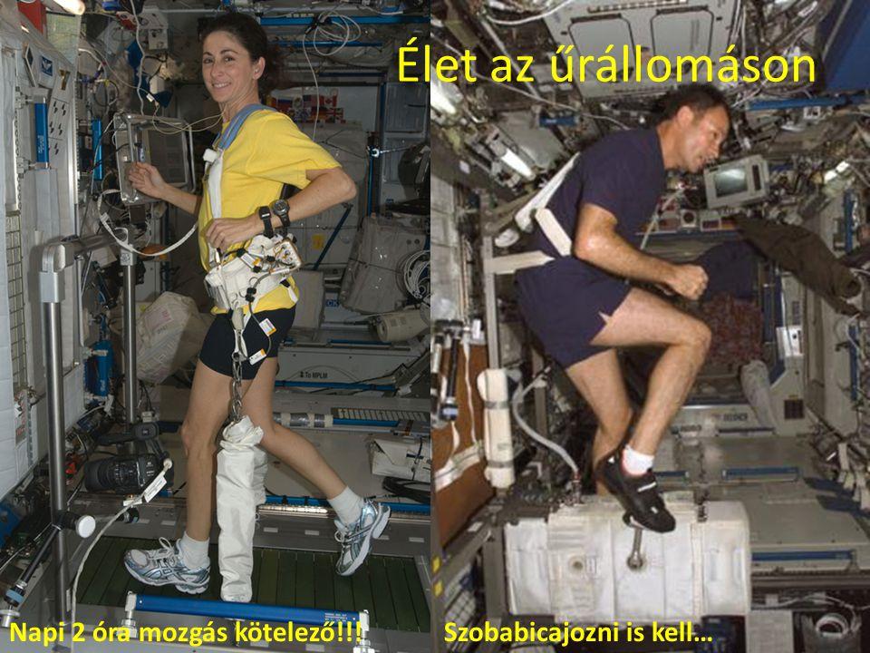 Élet az űrállomáson Napi 2 óra mozgás kötelező!!!