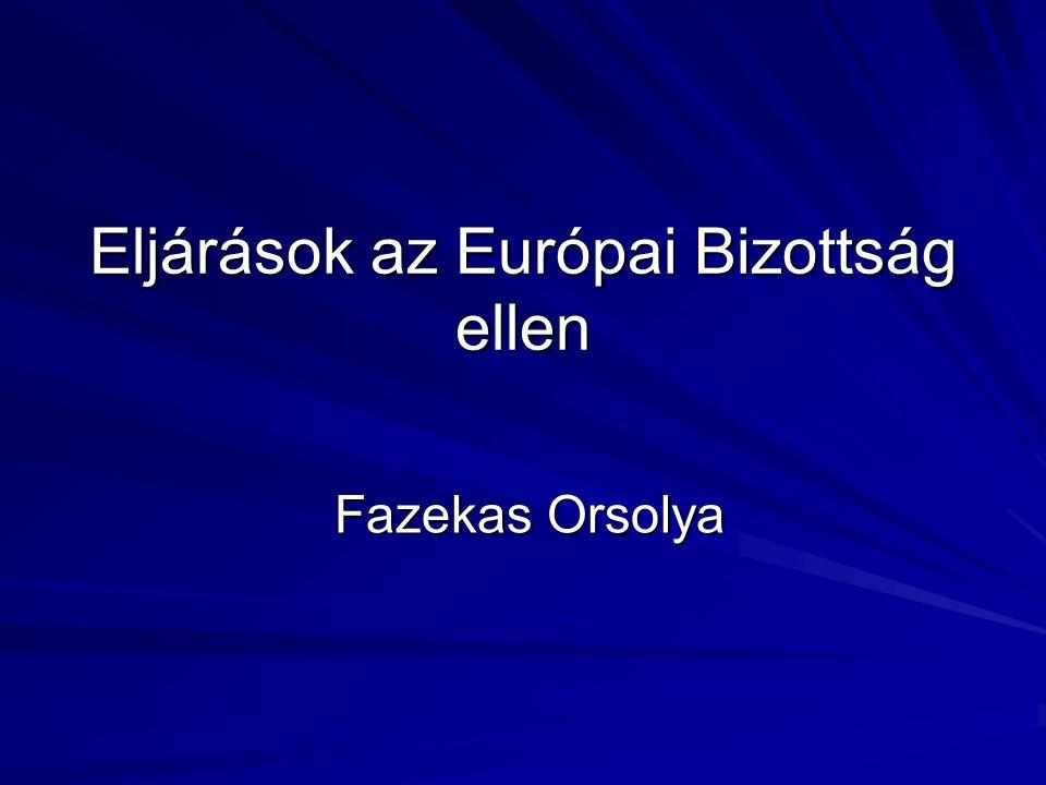 Eljárások az Európai Bizottság ellen