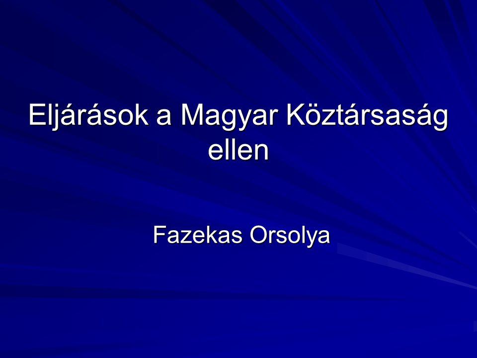Eljárások a Magyar Köztársaság ellen