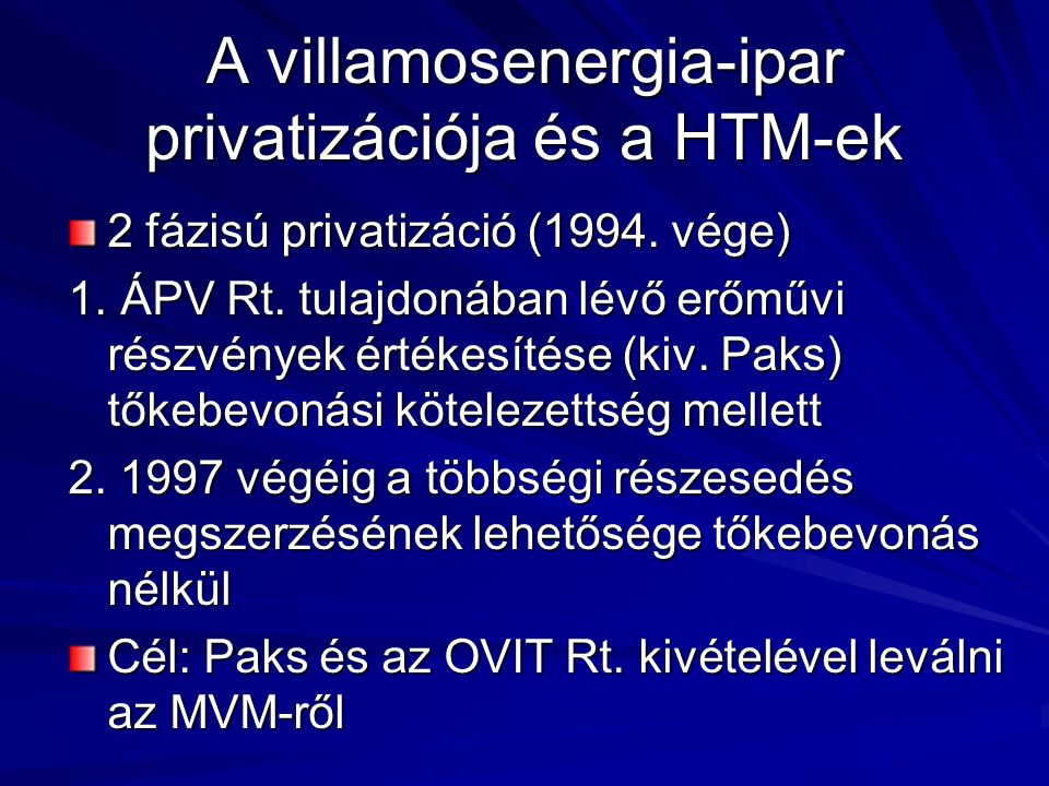 A villamosenergia-ipar privatizációja és a HTM-ek