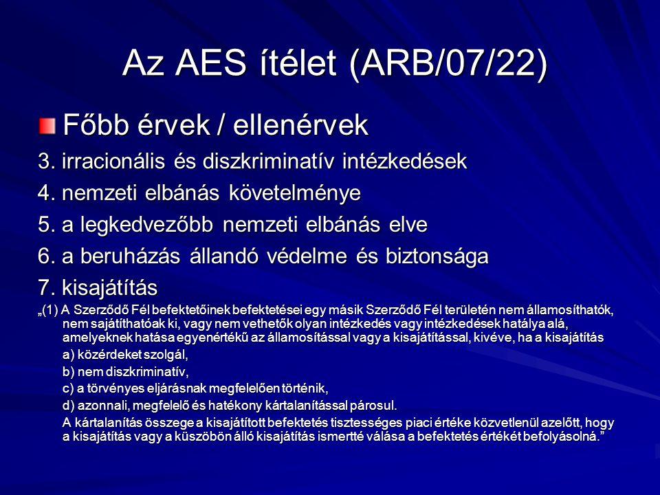 Az AES ítélet (ARB/07/22) Főbb érvek / ellenérvek