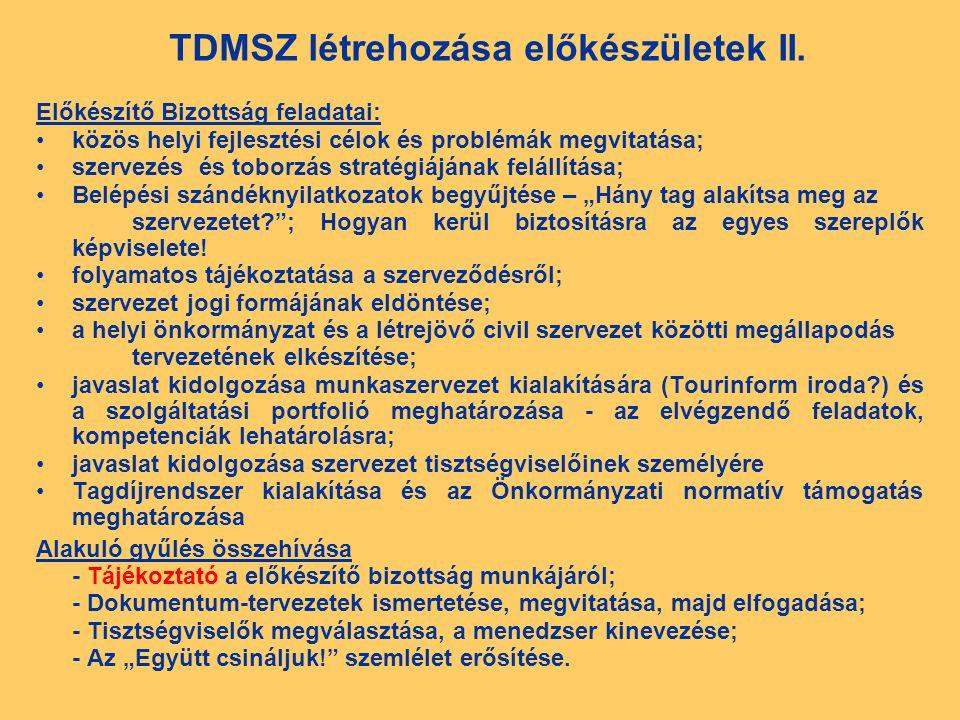 TDMSZ létrehozása előkészületek II.