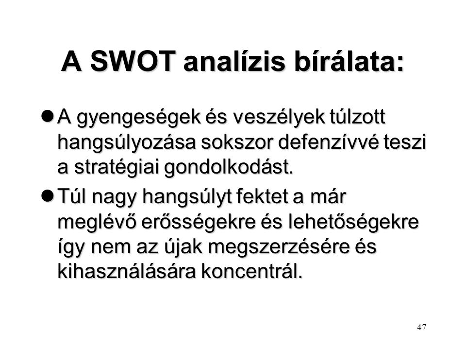 A SWOT analízis bírálata: