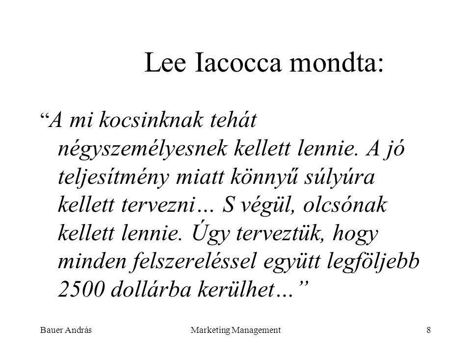 Lee Iacocca mondta:
