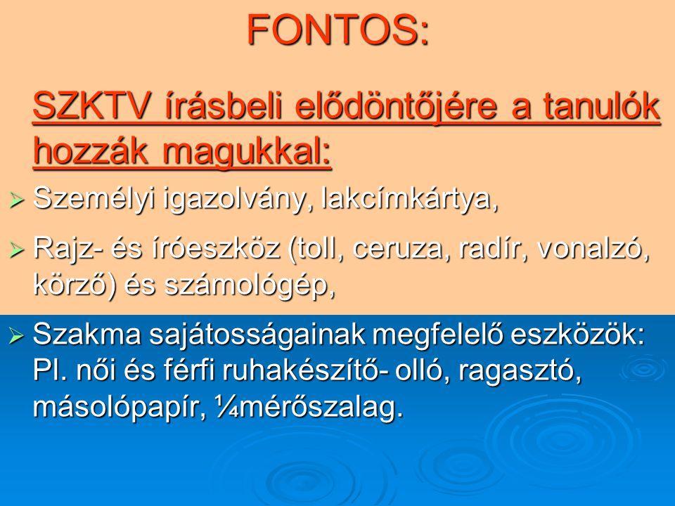 FONTOS: SZKTV írásbeli elődöntőjére a tanulók hozzák magukkal:
