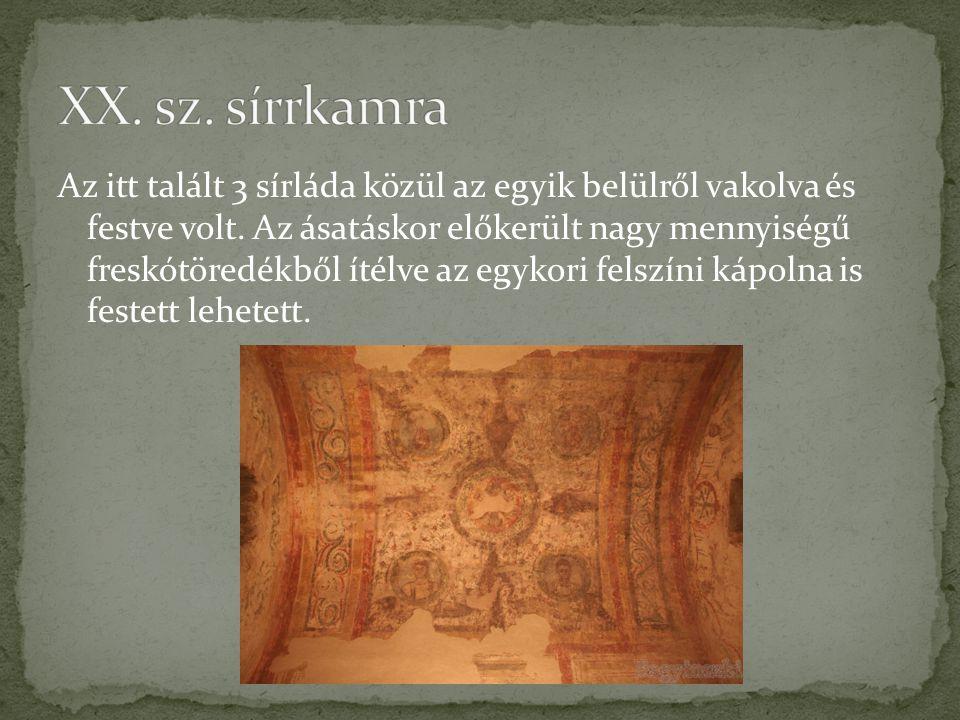 XX. sz. sírrkamra