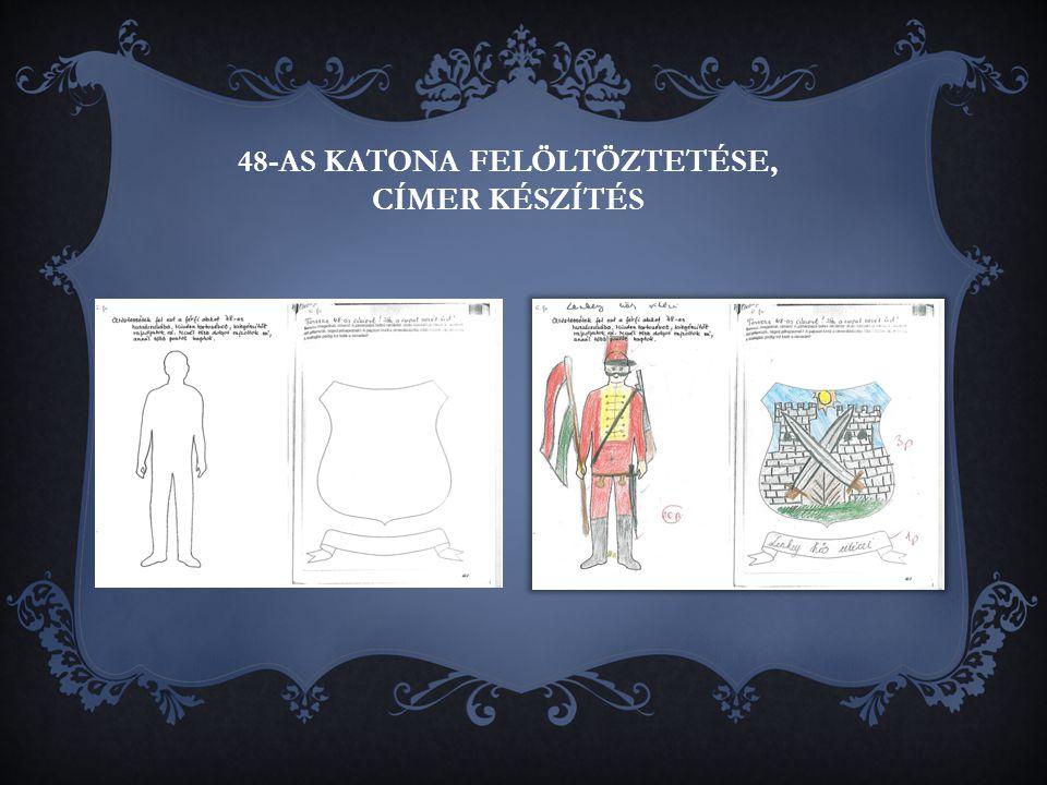 48-AS KATONA FELÖLTÖZTETÉSE, CÍMER KÉSZÍTÉS