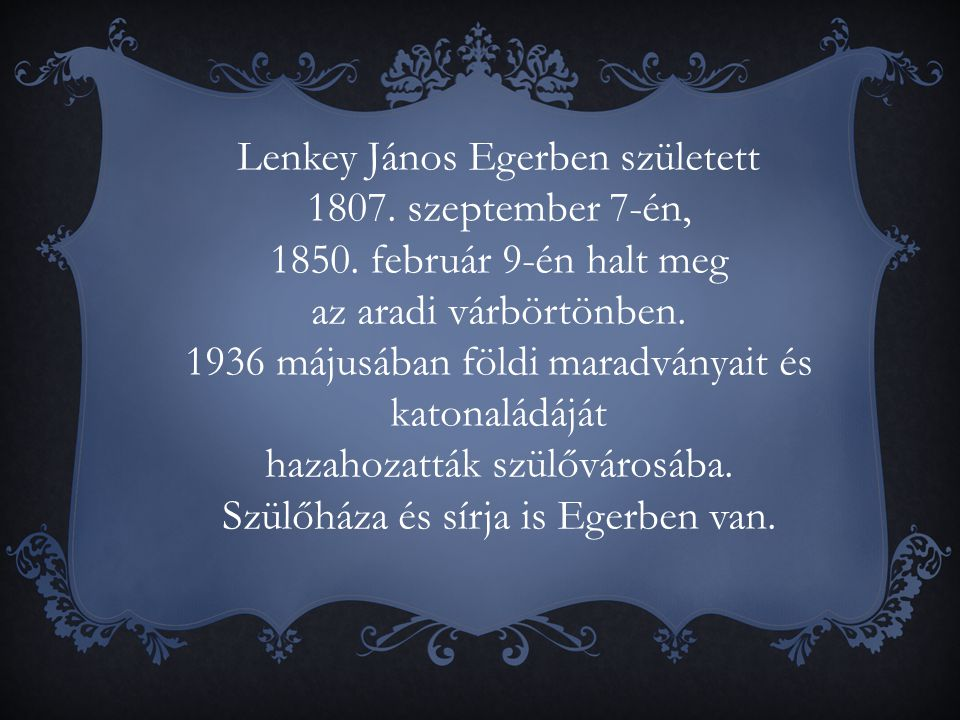Lenkey János Egerben született 1807. szeptember 7-én,