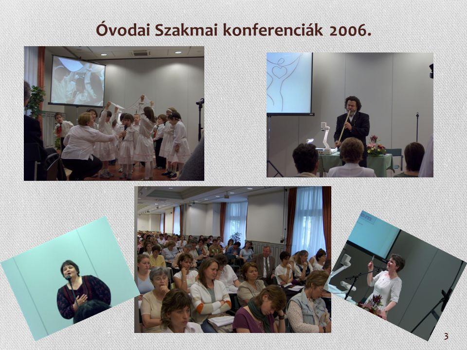 Óvodai Szakmai konferenciák 2006.