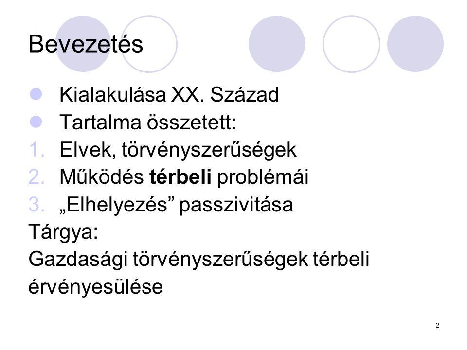 Bevezetés Kialakulása XX. Század Tartalma összetett: