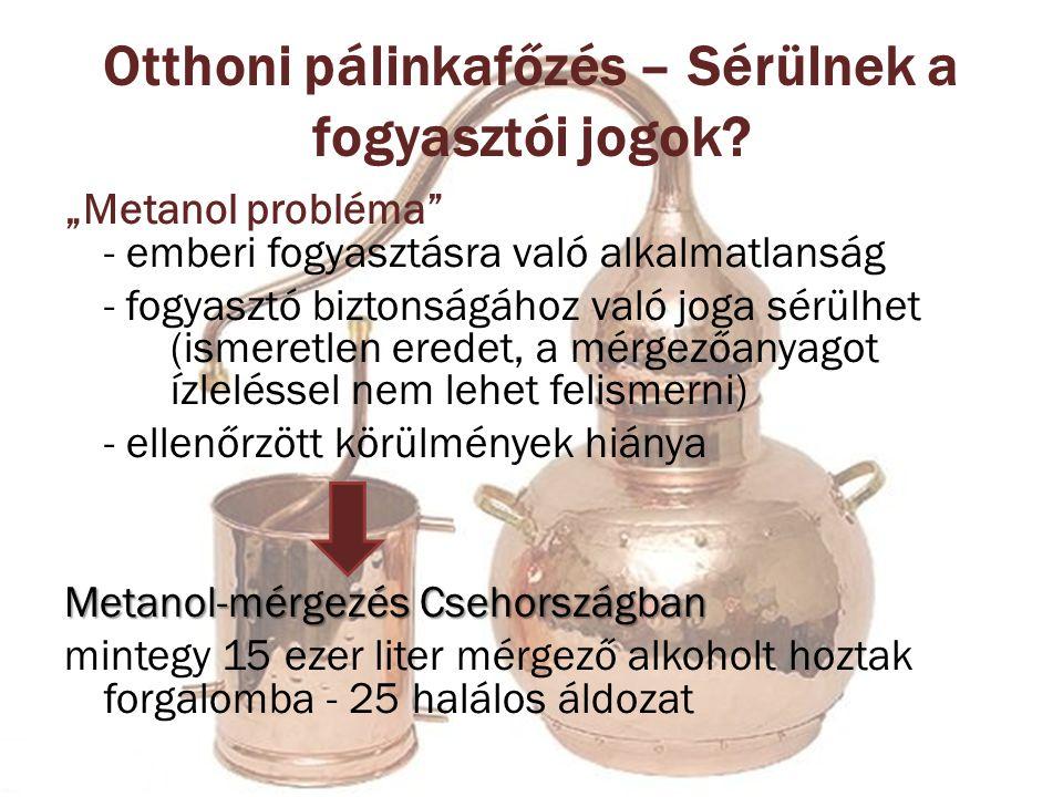 Otthoni pálinkafőzés – Sérülnek a fogyasztói jogok