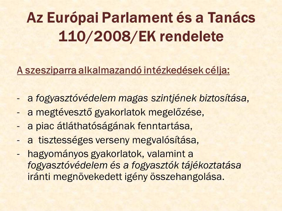 Az Európai Parlament és a Tanács 110/2008/EK rendelete