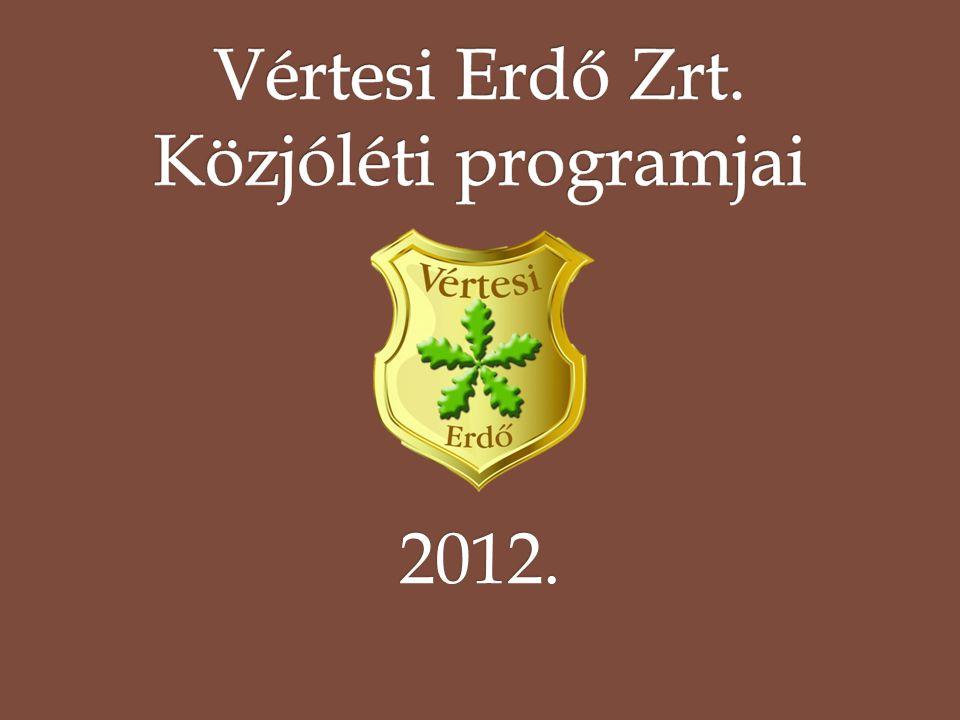 Vértesi Erdő Zrt. Közjóléti programjai