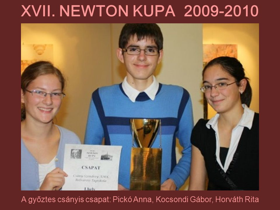 A győztes csányis csapat: Pickó Anna, Kocsondi Gábor, Horváth Rita