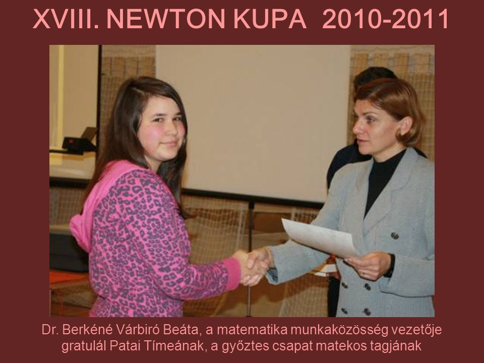 XVIII. NEWTON KUPA 2010-2011