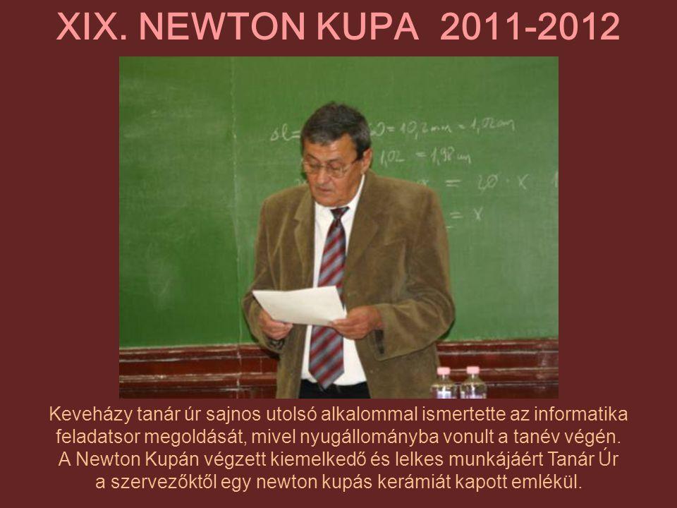XIX. NEWTON KUPA 2011-2012