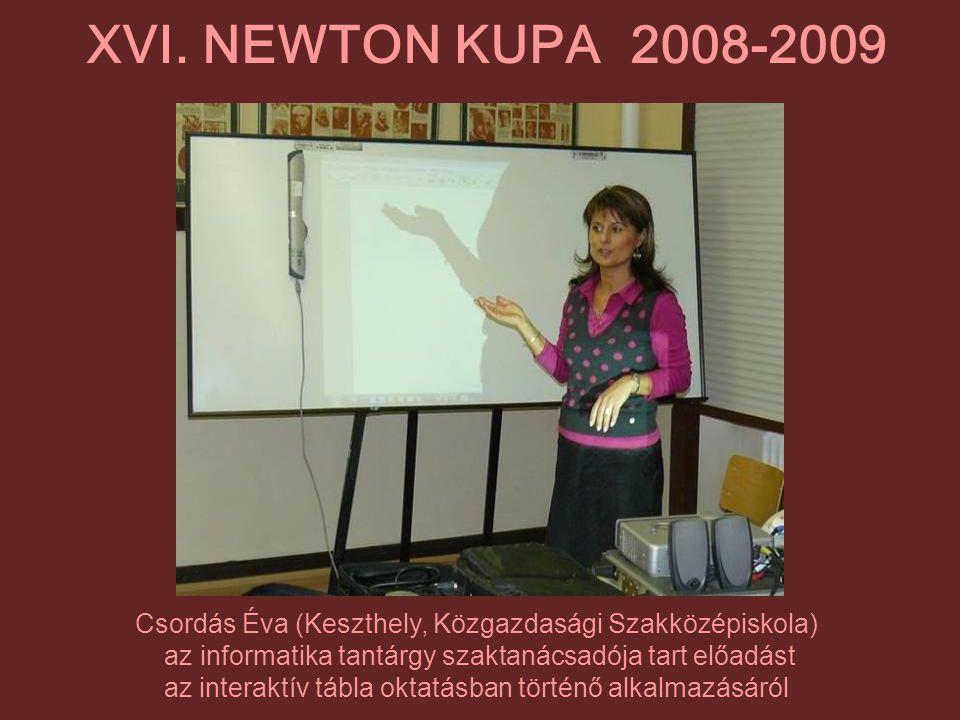 XVI. NEWTON KUPA 2008-2009