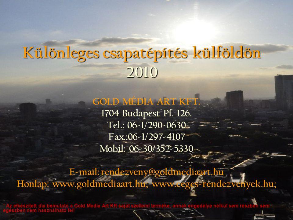 Különleges csapatépítés külföldön 2010
