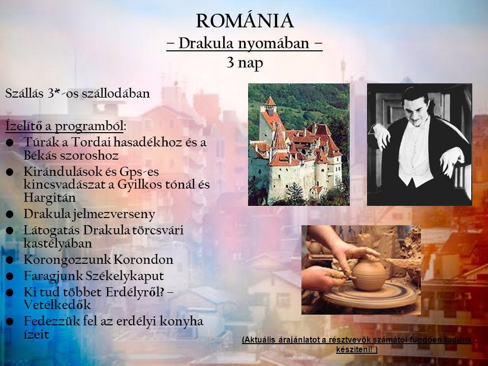 ROMÁNIA – Drakula nyomában – 3 nap