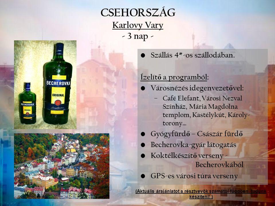 CSEHORSZÁG Karlovy Vary - 3 nap -