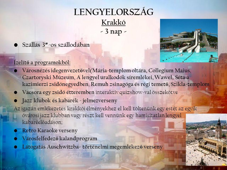 LENGYELORSZÁG Krakkó - 3 nap -
