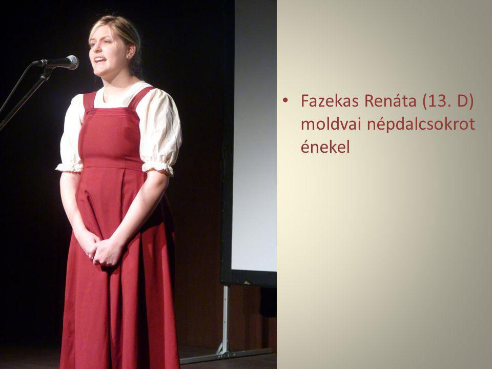 Fazekas Renáta (13. D) moldvai népdalcsokrot énekel