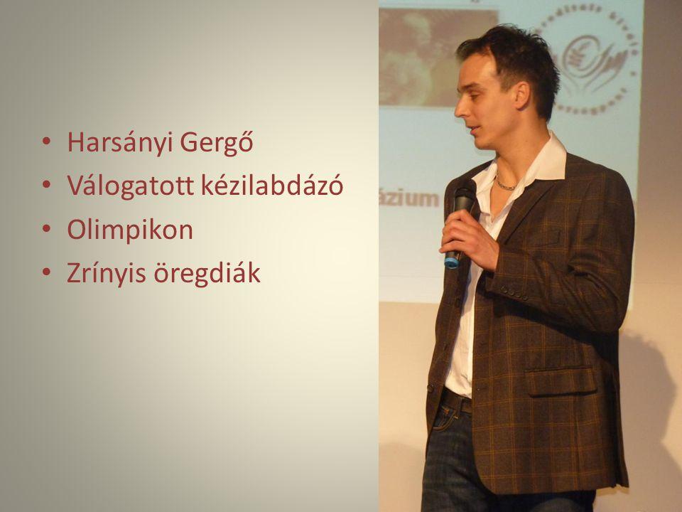 Harsányi Gergő Válogatott kézilabdázó Olimpikon Zrínyis öregdiák