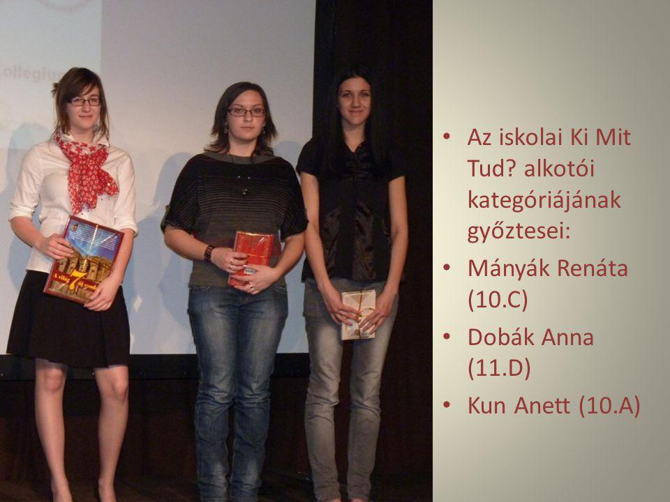 Az iskolai Ki Mit Tud alkotói kategóriájának győztesei: