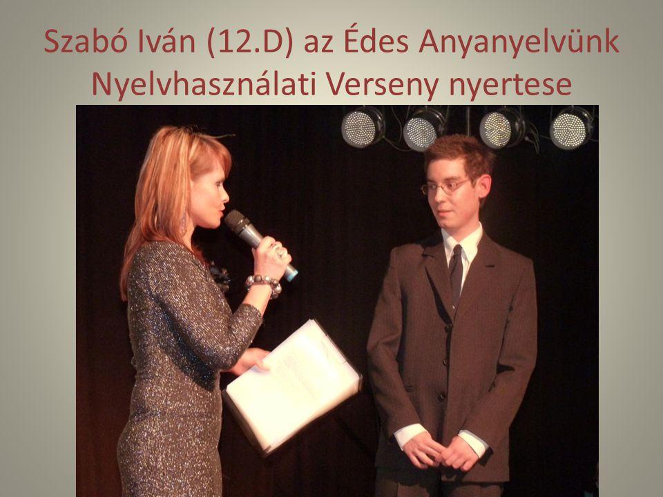 Szabó Iván (12.D) az Édes Anyanyelvünk Nyelvhasználati Verseny nyertese