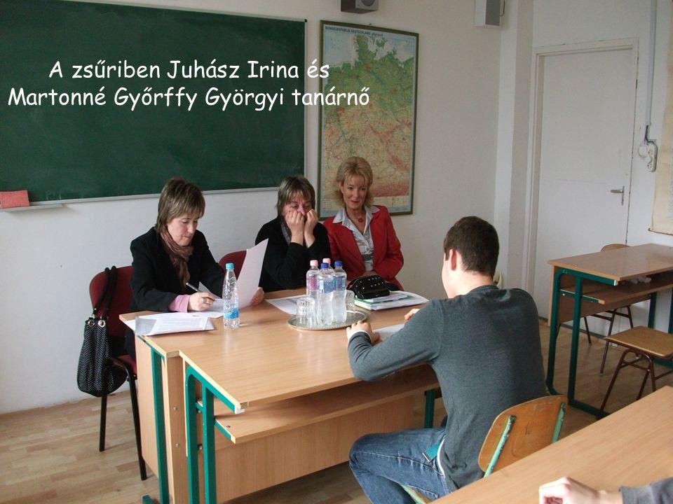 A zsűriben Juhász Irina és Martonné Győrffy Györgyi tanárnő