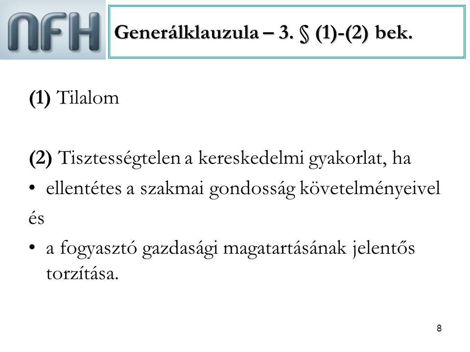 Generálklauzula – 3. § (1)-(2) bek.