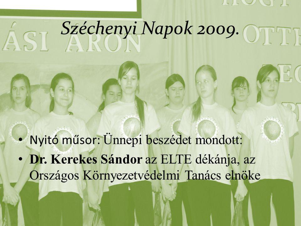 Széchenyi Napok 2009. Nyitó műsor: Ünnepi beszédet mondott: