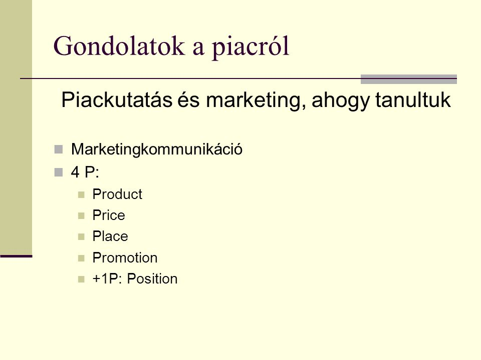Piackutatás és marketing, ahogy tanultuk