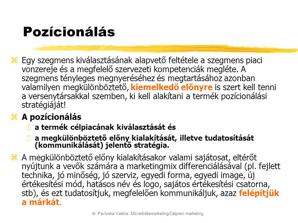 dr. Pavluska Valéria: Művelődésmarketing/Célpiaci marketing