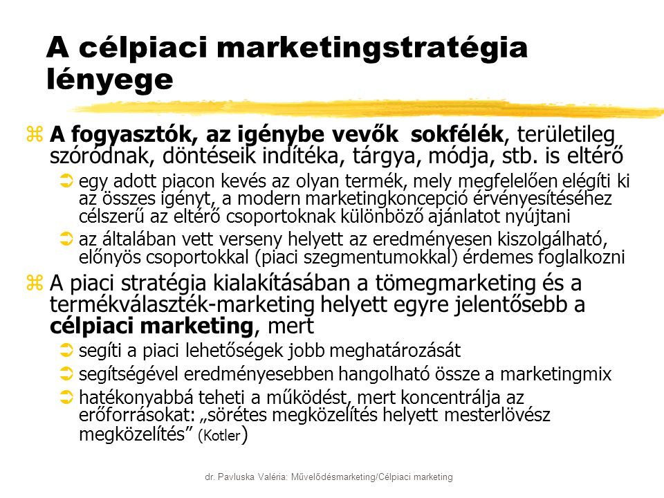 A célpiaci marketingstratégia lényege