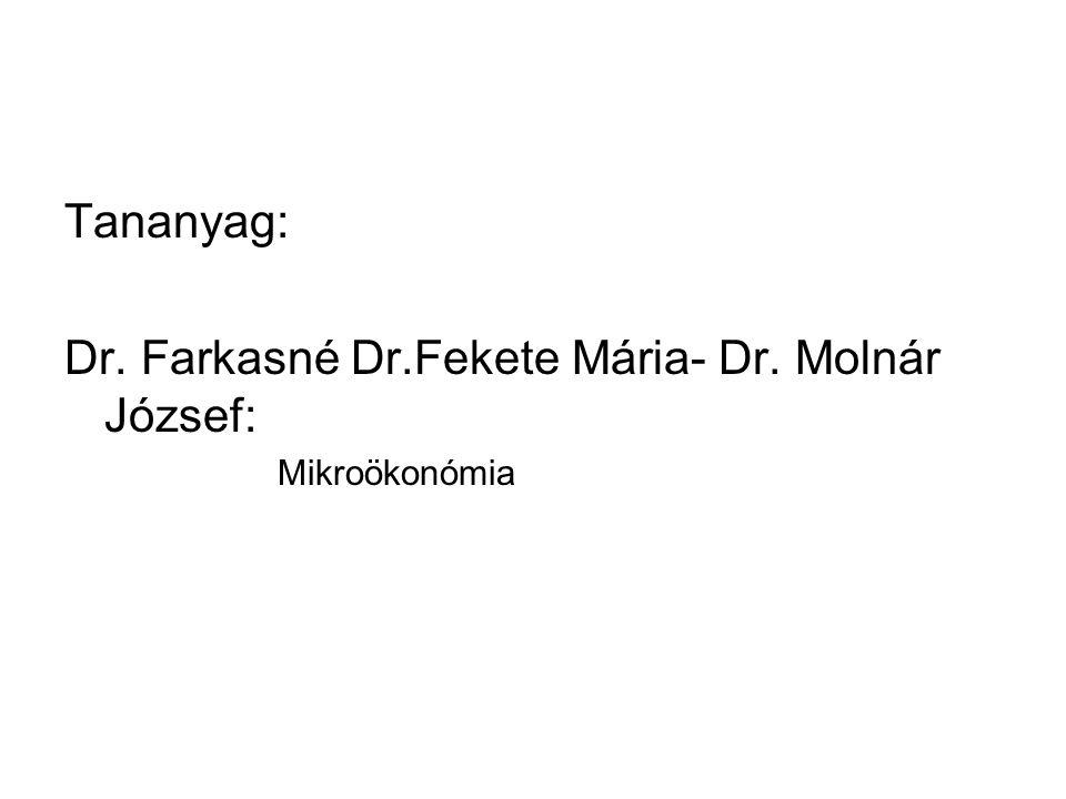 Dr. Farkasné Dr.Fekete Mária- Dr. Molnár József:
